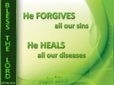 Psalm 103:3 He Forgives Our Sin (green)